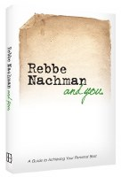 Rebbe Nachman and You [Paperback]