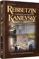 Rebbetzin Kanievsky [Hardcover]