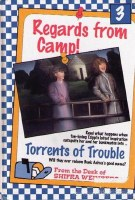 Regards from Camp Vol. 3: Torrents of Trouble [Hardcover]