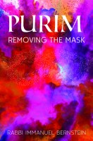 Purim: Removing The Mask [Hardcover]