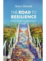 The Road to Resilience [Hardcover]