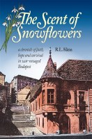 The Scent of Snowflowers [Hardcover]