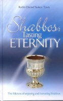 Shabbos Tasting Eternity [Hardcover]