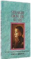 Straight from the Heart [Hardcover]