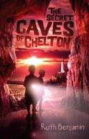 The Secret Caves of Chelton [Paperback]