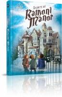Secrets of Ramoni Manor [Hardcover]