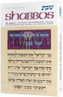 Shabbos: Its Essence And Significance [Hardcover]