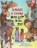 SHABBOS is Coming! We're LOST in the ZOO! [Hardcover]