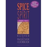 Spice & Spirit Passover Cookbook [Paperback]