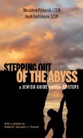 Stepping Out of the Abyss [Hardcover]
