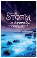 From Storm to Serenity [Hardcover]