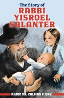 Story of Rabbi Yisroel Salanter [Paperback]