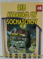 Reb Avraham of Sochatchov
