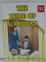 The Zeide of Slabodka [Paperback]