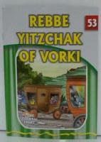 Rebbe Yitzchak of Vorki [Paperback]