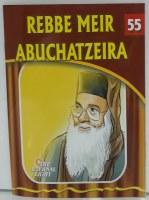 Rebbe Meir Abuchatzeira [Paperback]