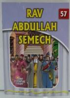 Rav Abdullah Semech [Paperback]