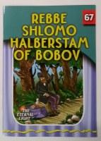 Rebbe Shlomo Halberstam of Bobov Laminated Pages [Paperback]