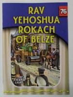 Rav Yehoshua Rokach of Belze [Paperback]