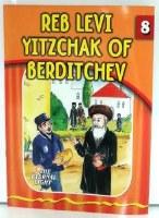 Reb Levi Yitzchok of Berditchev [Paperback]