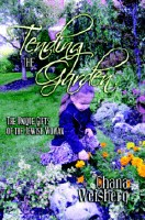 Tending the Garden [Hardcover]