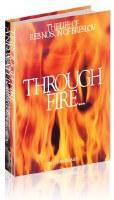 Through Fire and Water Life of