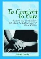 To Comfort, To Cure