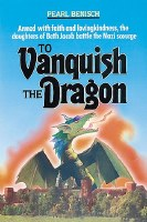 To Vanquish the Dragon [Hardcover]