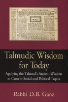 Talmudic Wisdom for Today [Paperback]