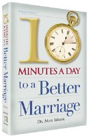 Ten Minutes a Day to a Better Marriage [Hardcover]