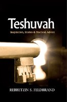 Teshuvah Inspiration, Stories and Practical Advice [Hardcover]