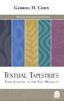 Textual Tapestries: Explorations of the Five Megillot [Hardcover]