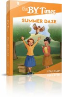 The B.Y. Times Volume 8 Summer Daze [Paperback]