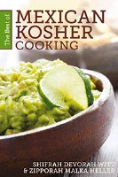 The Best of Mexican Kosher Cooking