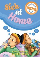 The Choice is Mine: Sick at Home [Hardcover]