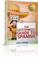 The Easy-Shmeezy Guide to Spanish [Paperback]