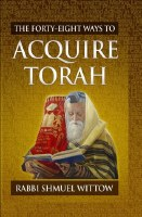 The Forty-Eight Ways to Acquire Torah [Hardcover]