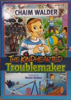 The Kindhearted Troublemaker Comics [Hardcover]