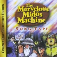 The Marvelous Midos Machine Song Tape CD