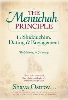 The Menuchah Principle in Shidduchim, Dating & Engagement [Hardcover]
