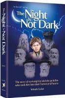 The Night Is Not Dark [Hardcover]