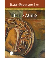 The Sages Volume 2 - From Yavneh to the Bar Kokhba Revolt [Hardcover]