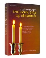 The Sanctity Of Shabbos [Hardcover]