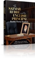 The Satmar Rebbe and His English Principal [Hardcover]