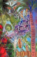 The Seven Fruits of the Land of Israel [Hardcover]