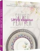 The Silver Platter - Simple Elegance Cookbook [Hardcover]