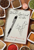 The Well-Spiced Life [Hardcover]
