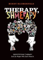 Therapy Shmerapy [Hardcover]