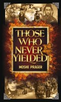 Those Who Never Yielded [Hardcover]