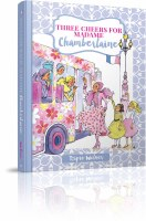 Three Cheers for Madame Chamberlaine [Hardcover]